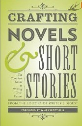 Crafting Novels & Short Stories