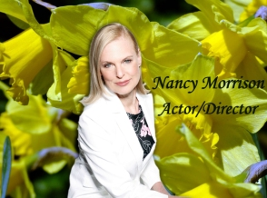 Nancy Morrision - Actor & Director