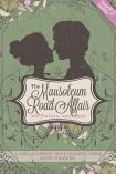 The Mausoleum Road Affair
