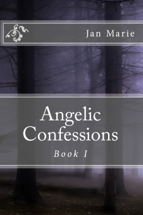 Angelic Confessions - Jan Marie